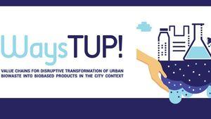 WaysTUP: Από οικιακά απόβλητα τροφίμων, νέα προϊόντα;