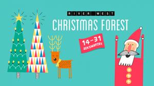 Tο δάσος των Χριστουγέννων ζωντανεύει στο River West: Ένα μαγικό παραμύθι ξεκινά